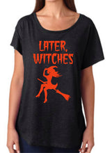 Load image into Gallery viewer, Later Witches | Women's Flowy Halloween Tee