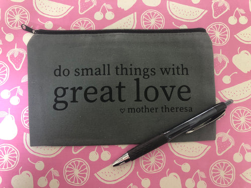 Great Love Pencil Pouch
