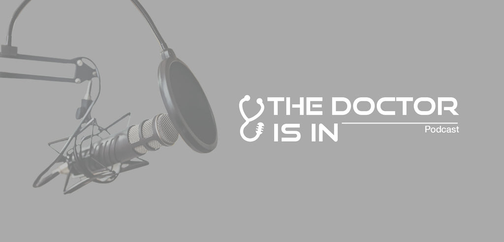 THE DOCTOR IS IN Podcast