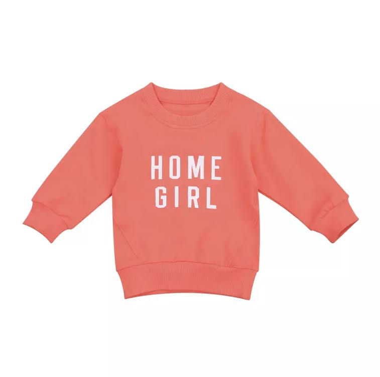 PRESALE Home Girl Cotton Sweatshirt