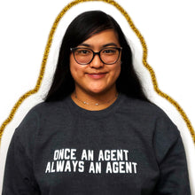 Load image into Gallery viewer, Agents Forever Sweatshirt