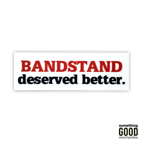 Better for the Band Sticker