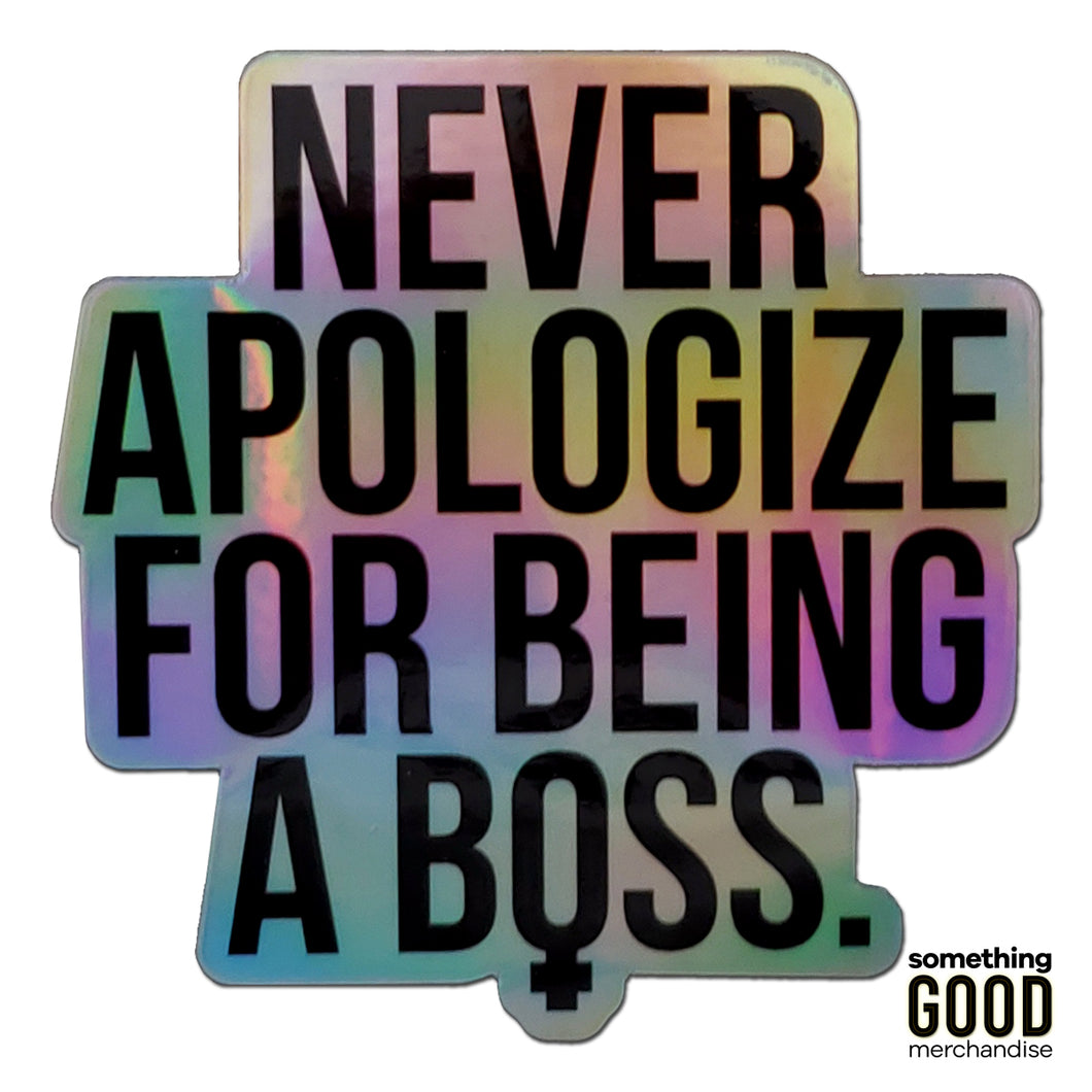 Unapologetic Female Boss Holographic Sticker