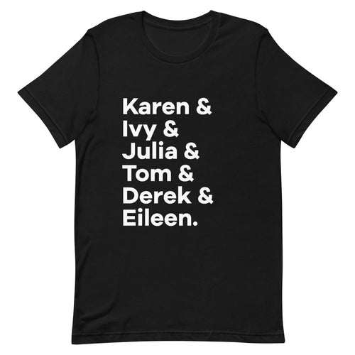 Broadway Hit Character List T-Shirt