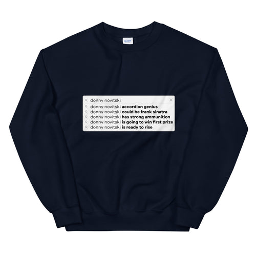 Accordion Genius Search Bar Sweatshirt