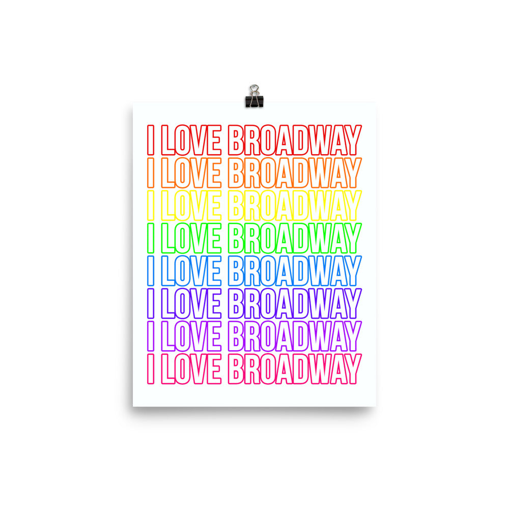 I Love Broadway Pride Stacked Statement Print