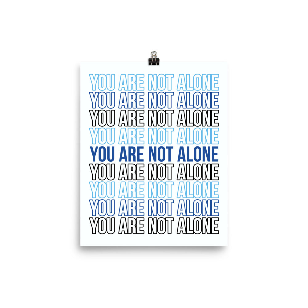 Not Alone Stacked Statement Print