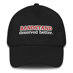 Better for the Band Embroidered Cap