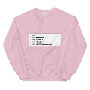 Blonde is Back Search Bar Sweatshirt