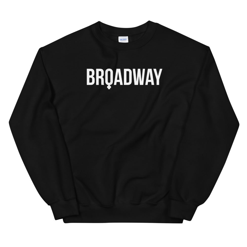 Broadway is Female Sweatshirt