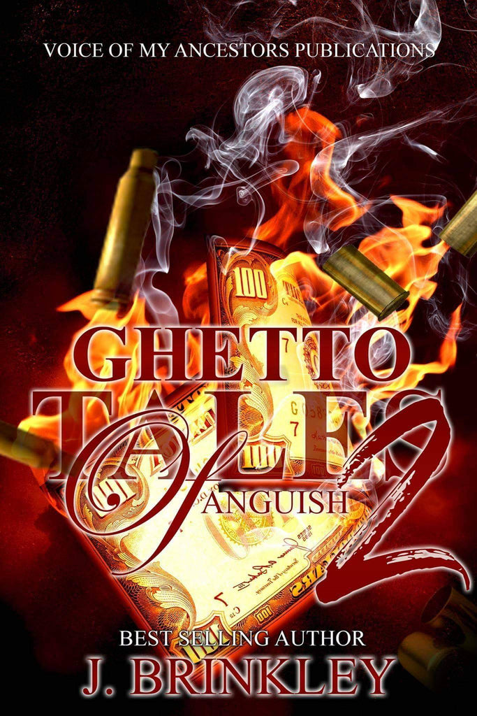 Ghetto Tales Of Anguish 2 - Author J. Brinkley