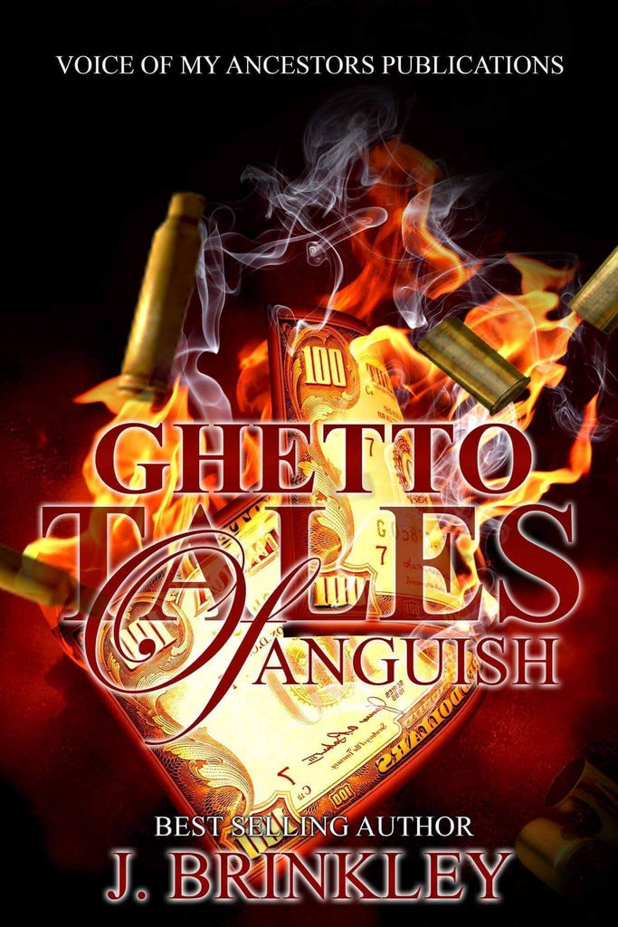 Ghetto Tales Of Anguish 1 - Author J. Brinkley