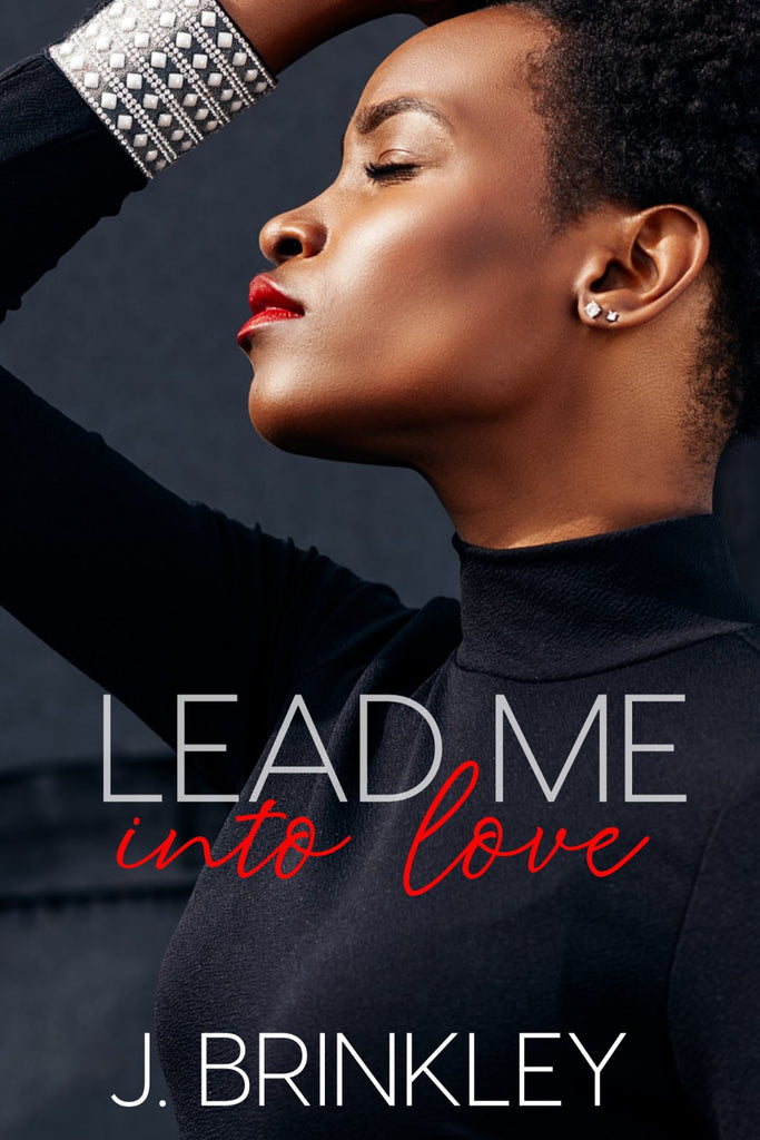 Lead Me Into Love - Author J. Brinkley
