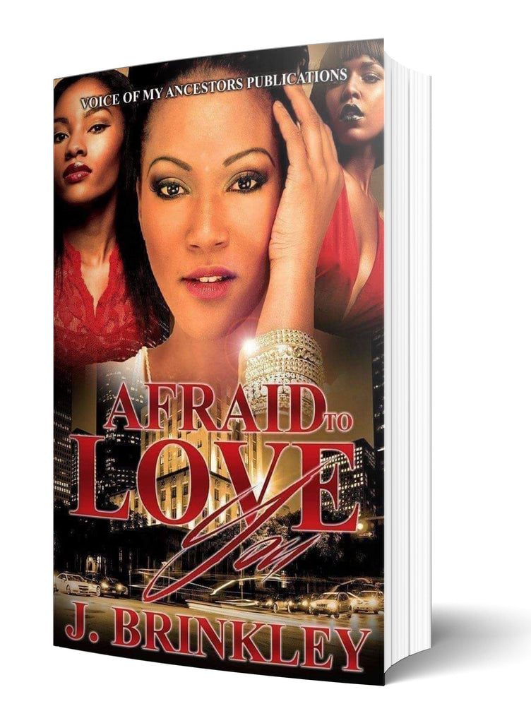 Afraid To Love You - Author J. Brinkley