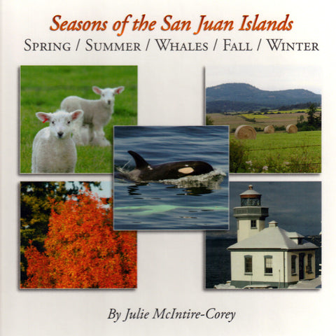 Seasons of the San Juan Islands