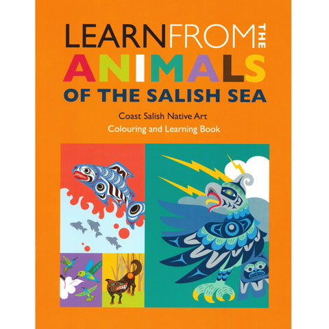 Learn from the Animals of the Salish Sea: Coloring Book