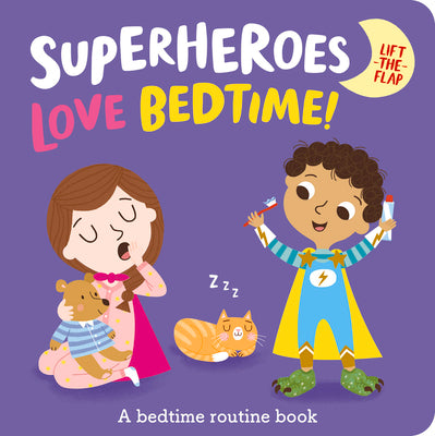 Superheroes LOVE Bedtime! by Katie Button & Kasia Dudziuk
