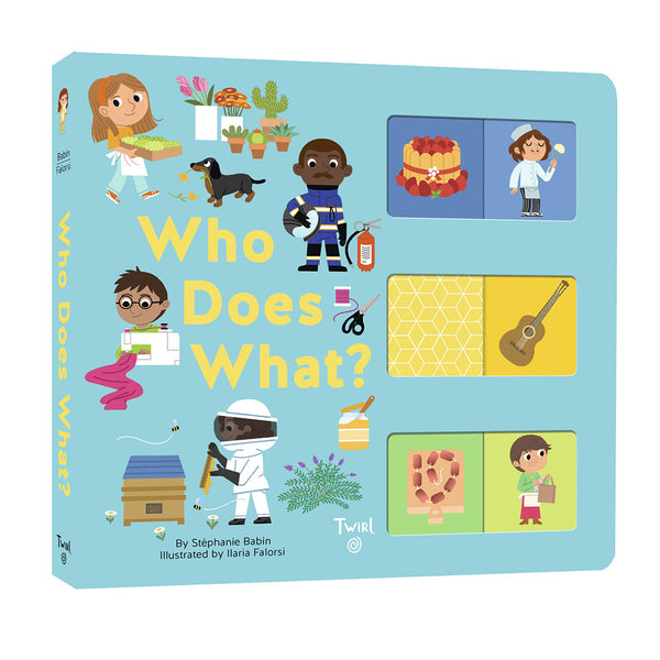 Who Does What? by Stéphanie Babin, Illustrated by Ilaria Falorsi