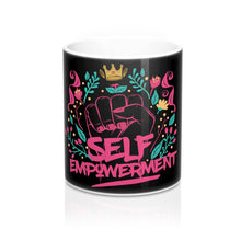 Load image into Gallery viewer, SELF-EMPOWERMENT Mug 11oz