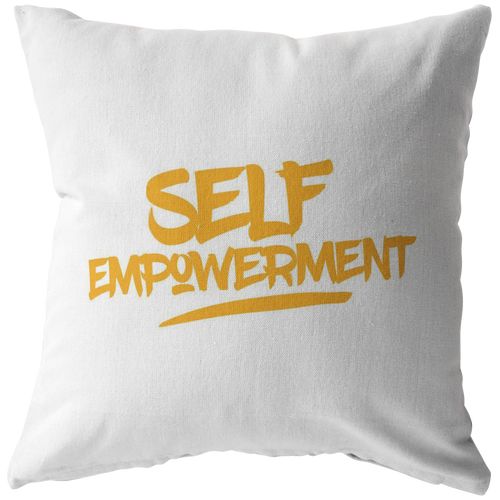 SELF-EMPOWERMENT PILLOW