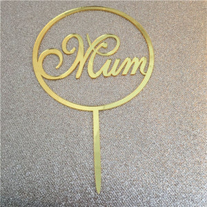 Acrylic Cake Topper Happy Mother's Day Mum Letters Print - KAUBI TRENDING EMPIRE