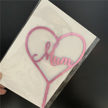 Load image into Gallery viewer, Acrylic Cake Topper Happy Mother's Day Mum Letters Print - KAUBI TRENDING EMPIRE