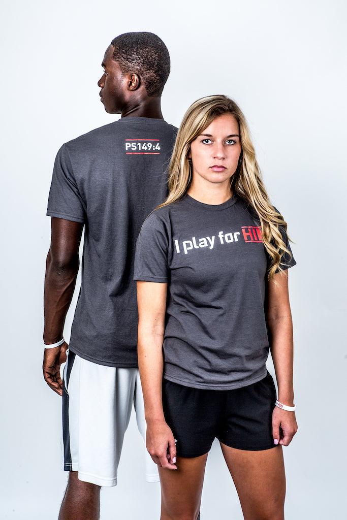 I play for Him T-shirt