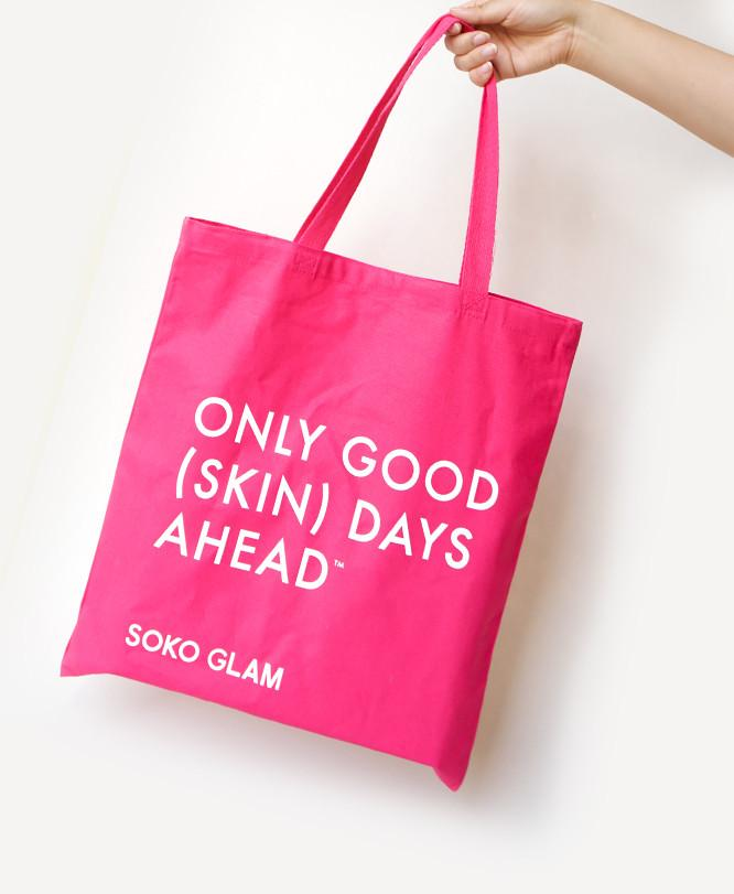 Only Good Skin Days Ahead Tote