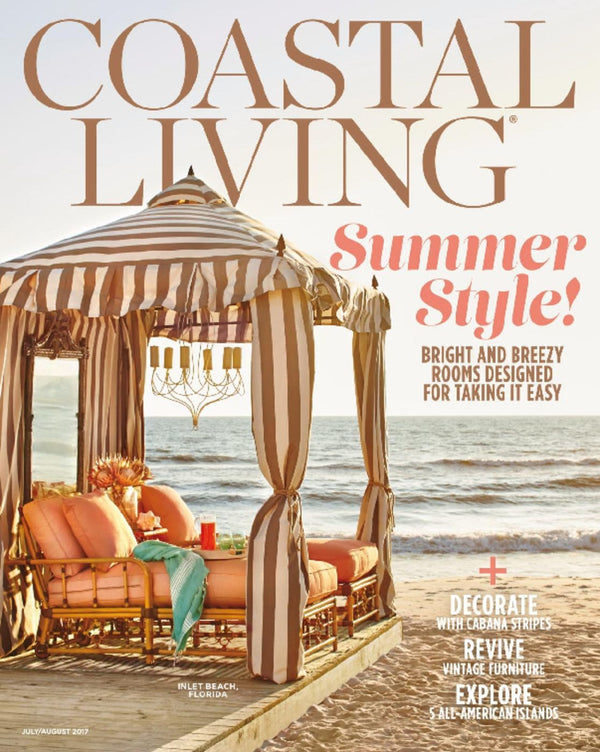 July/August Coastal Living Magazine