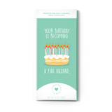 Sweeter Cards - Chocolate Bar Greeting Cards - Happy Birthday Card - You're a Fire Hazard