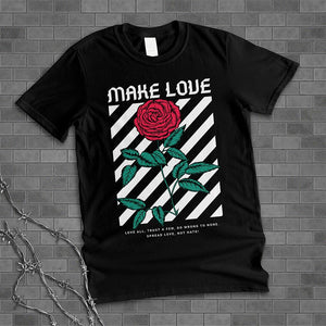 Make Love Shirt