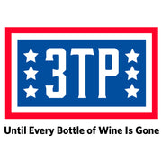 3TP Until Every Bottle of Wine is Gone Short-Sleeve Unisex T-Shirt - Dark