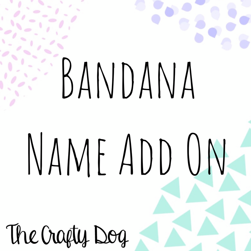 Bandana Name Add On