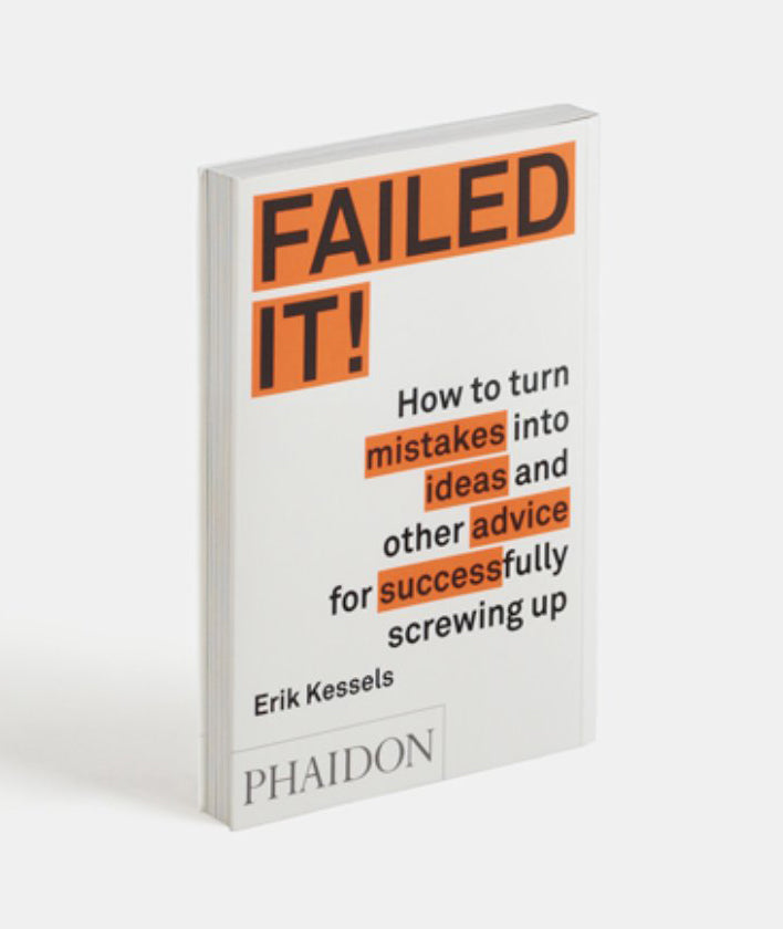 Failed It! by Erik Kessels