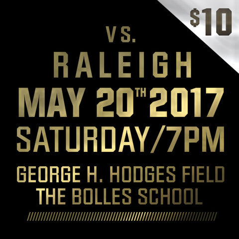 2017 - Vs Raleigh - Saturday, May 20th