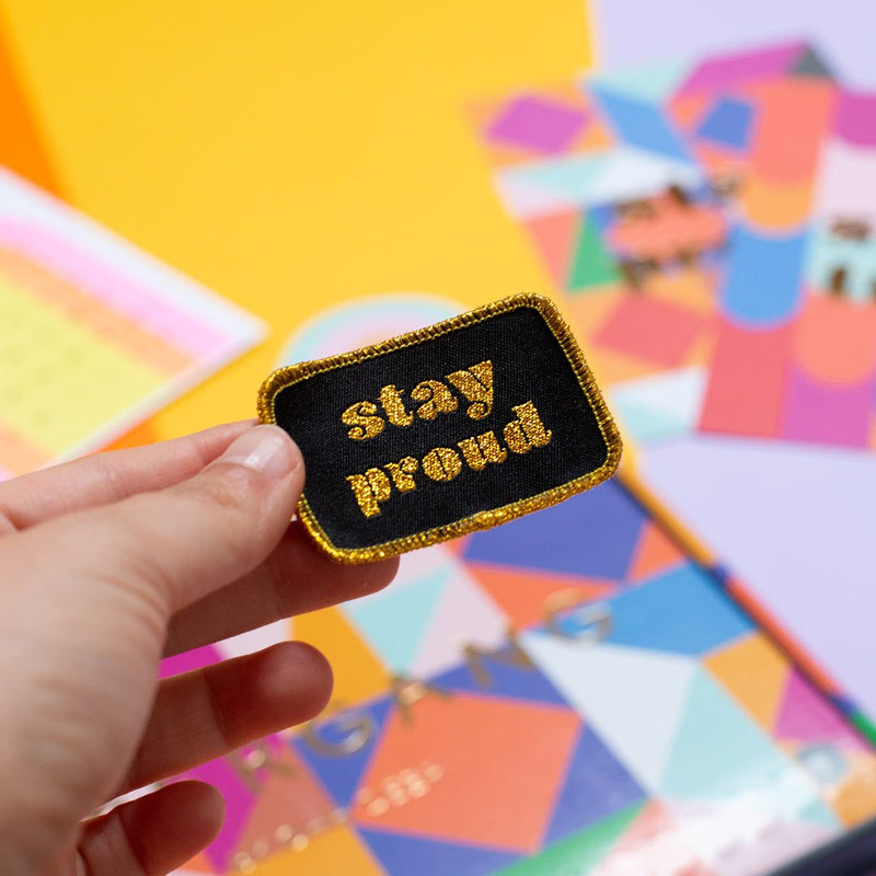 Stay Proud Woven Patch