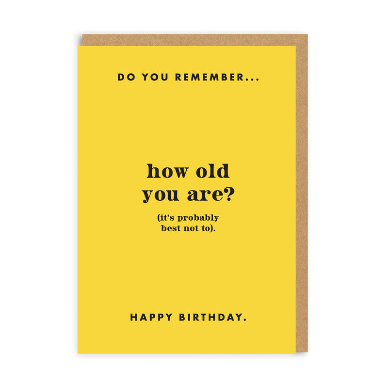 Do You Remember How Old You Are? Greeting Card