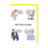 Why I Love to Sleep - People Sleeping Greeting Card