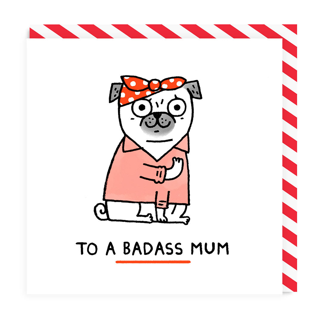 To A Badass Mum Greeting Card