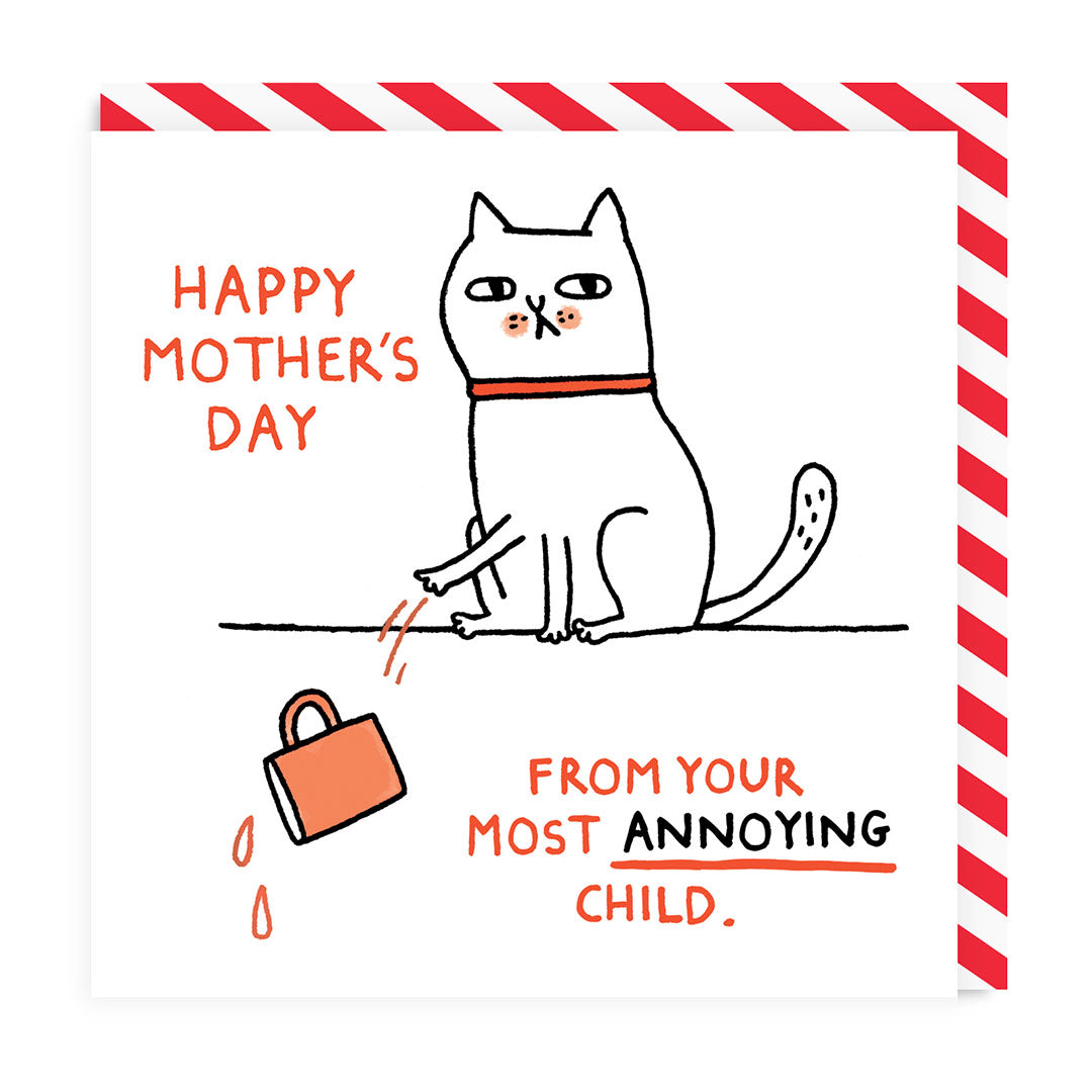 Happy Mother's Day Most Annoying Child Greeting Card