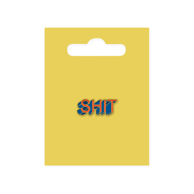 Shit Enamel Pin