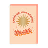 Another Year Around The Sun Greeting Card