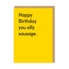 Silly Sausage Greeting Card