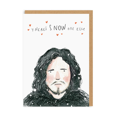 There's Snow One Else Greeting Card