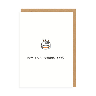 Eat Your Cake Greeting Card