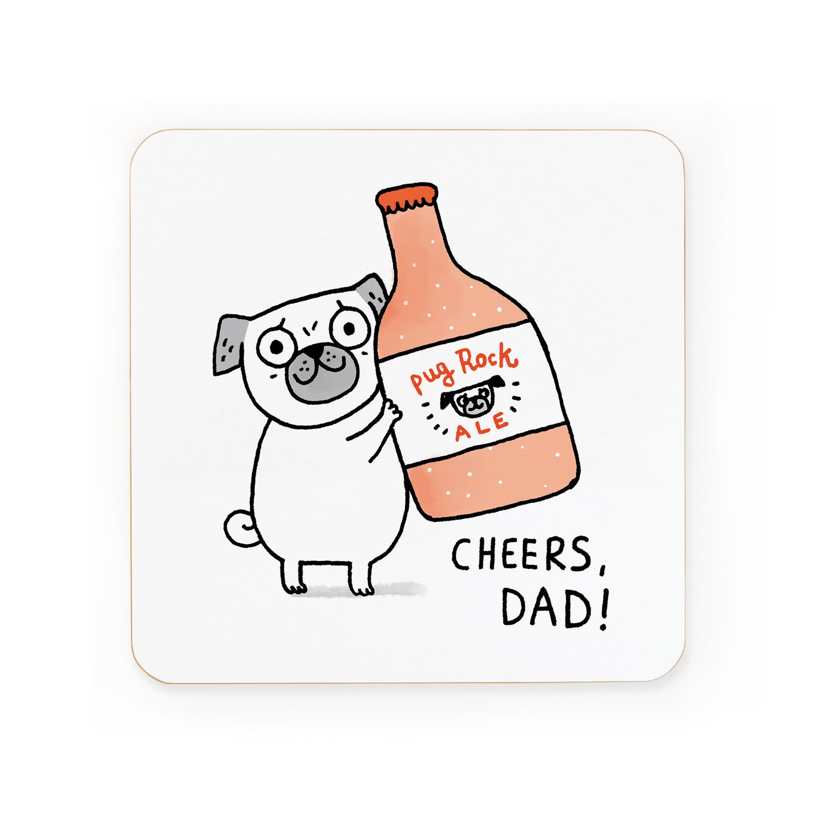 Cheers Dad Pug Coaster