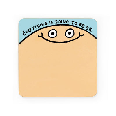 Everything Is Going To Be Okay Coaster