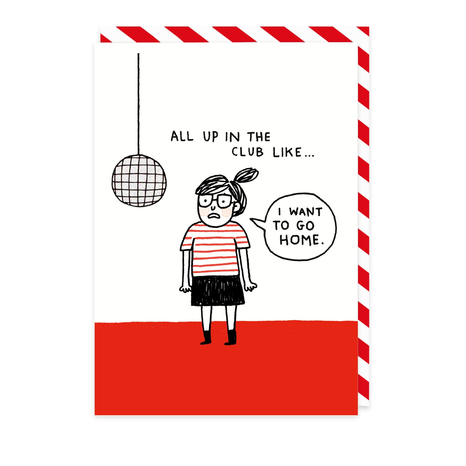 All Up in The Club Greeting Card