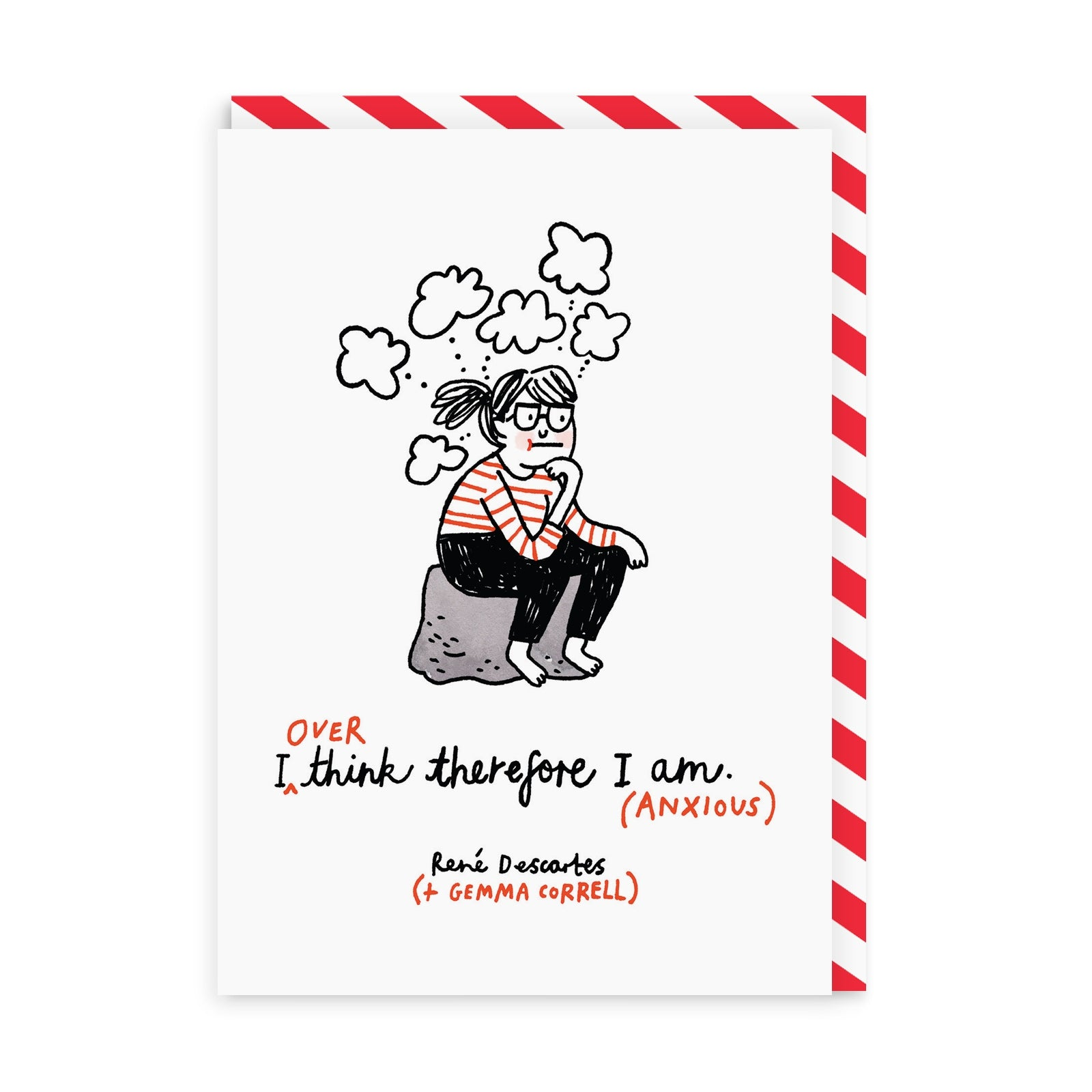 I Over Think Therefore I Am Greeting Card