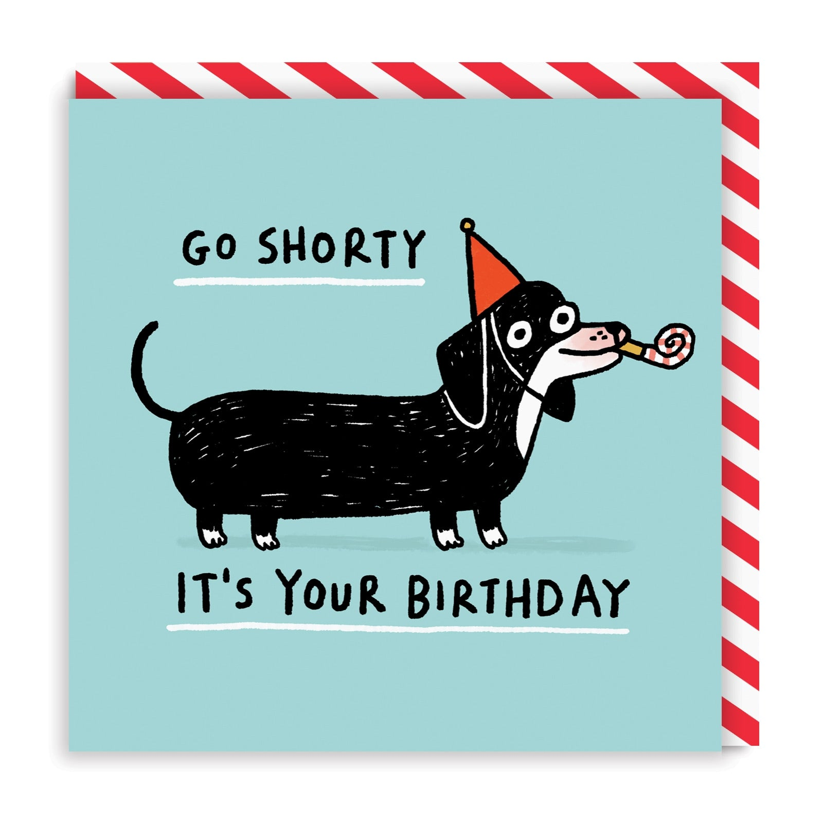 Go Shorty Square Greeting Card